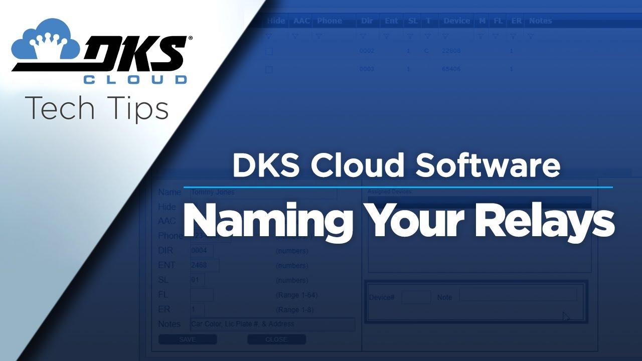 DKS-Tech-Tips-DoorKing-Cloud-Entry-System-Management-Software-Naming-Your-Doors-Gates-Relays